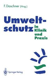 Umweltschutz in Klinik und Praxis