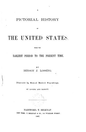 Pictorial history of the United States from the earliest period to the present time