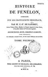 Histoire de Fénelon composée sur les manuscrits originaux