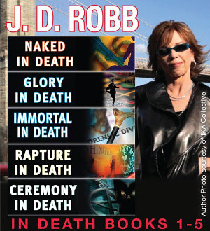 J  D  Robb In Death Collection Books 1 5
