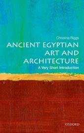 Ancient Egyptian Art and Architecture: A Very Short Introduction