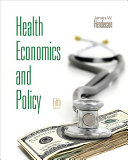 Health Economics and Policy  with Economic Applications  PDF