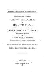 Sobre los viajes apócrifos de Juan de Fuca y de Lorenzo Ferrer Maldonado