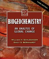 Biogeochemistry: An Analysis of Global Change, Edition 3