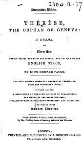 Thérèse ... [By V. H. J. Brahain Ducange.] Adapted ... by John Howard Payne, etc