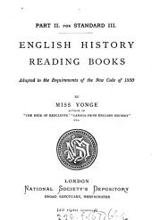 English history reading books. [With] The young student's English history reading book [and] English history home lesson books: Part 2