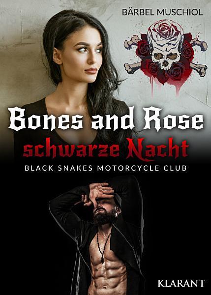 Bones And Rose Schwarze Liebe