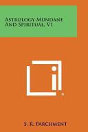 Astrology Mundane and Spiritual
