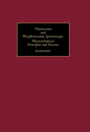 Fluorescence and Phosphorescence Spectroscopy