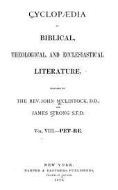 Cyclopaedia of Biblical, Theological, and Ecclesiastical Literature: Volume 8