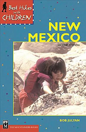 Best Hikes with Children in New Mexico PDF