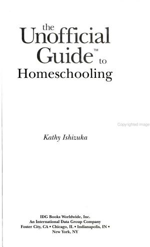 The Unofficial Guide to Homeschooling PDF