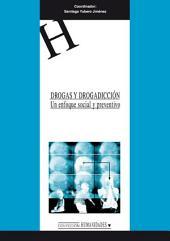 Drogas y drogadicción: un enfoque social y preventivo