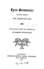 Lyra Germanica [selected from Versuch eines allgemeinen Gesang- und Gebetbuchs, ed. by C.C.J. Bunsen] by C. Winkworth