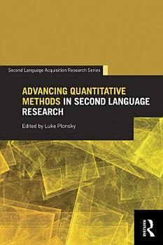 Advancing Quantitative Methods in Second Language Research PDF