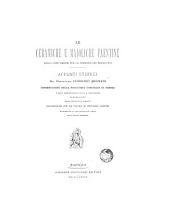 Le ceramiche e maioliche faentine: dalla loro origine fino al principio del secolo XVI