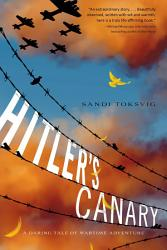Hitler S Canary Book PDF