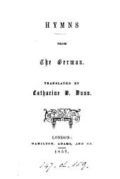 Hymns from the German, tr. by C. H. Dunn