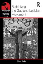 Rethinking the Gay and Lesbian Movement PDF