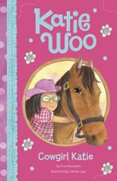 Katie Woo: Cowgirl Katie