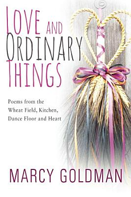 Love and Ordinary Things