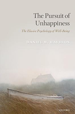 The Pursuit of Unhappiness PDF