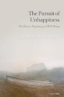 The Pursuit of Unhappiness Book