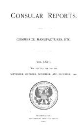 Consular reports: Commerce, manufactures, etc, Issues 252-255