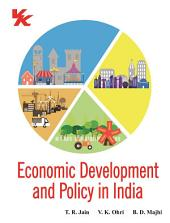 Economic Development and Policy in India: for B.Com and B.A.