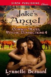 Jake's Angel [Cowboy Mates, Psychic Connections 4]