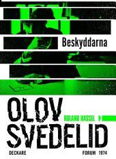 Beskyddarna: En Roland Hassel-thriller