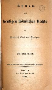 System des heutigen römischen Rechts: -7. Bd. Die Rechtsverhältnisse (forsetzung)