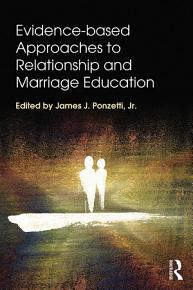 Evidence based Approaches to Relationship and Marriage Education PDF