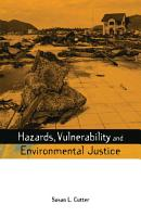 Hazards Vulnerability and Environmental Justice PDF