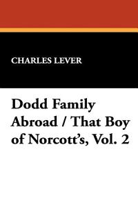 Dodd Family Abroad / That Boy of Norcott's