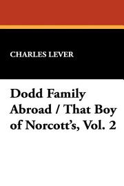 Dodd Family Abroad   That Boy Of Norcott S