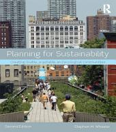 Planning for Sustainability: Creating Livable, Equitable and Ecological Communities, Edition 2