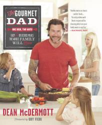 The Gourmet Dad Book PDF