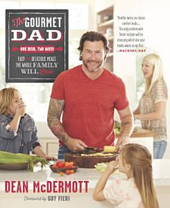 The Gourmet Dad Book