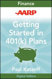 AARP Getting Started in Rebuilding Your 401(k) Account: Edition 2