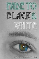 Fade to Black   White