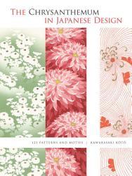 The Chrysanthemum in Japanese Design PDF
