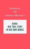 Summary of Andrew Morton   s Diana  Her True Story In Her Own Words PDF