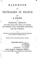 Hand-Book for Travellers in France ... By John Murray III. With five travelling maps