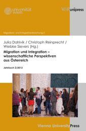 Migration und Integration – wissenschaftliche Perspektiven aus Österreich: Jahrbuch 2/2013