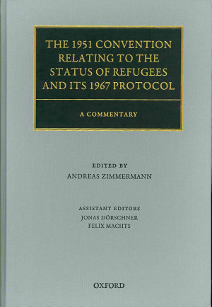 The 1951 Convention Relating to the Status of Refugees and Its 1967 Protocol