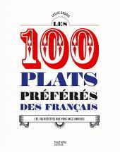 Les 100 plats préférés des français