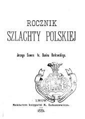 Rocznik szlachty polskiej: Tom 1
