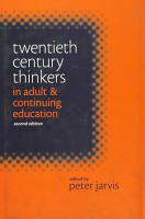 Twentieth Century Thinkers in Adult and Continuing Education PDF