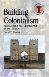 Building Colonialism Book PDF